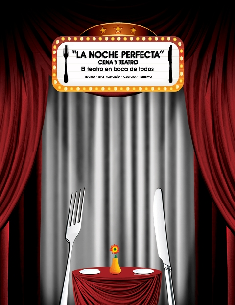 La Noche Perfecta: Cena y Teatro