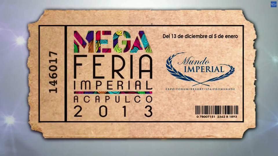 Cierra el año en Acapulco con Mega Feria Imperial 2013
