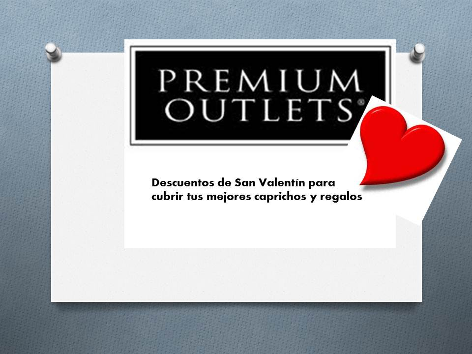 Premium Outlets Día de San Valentín