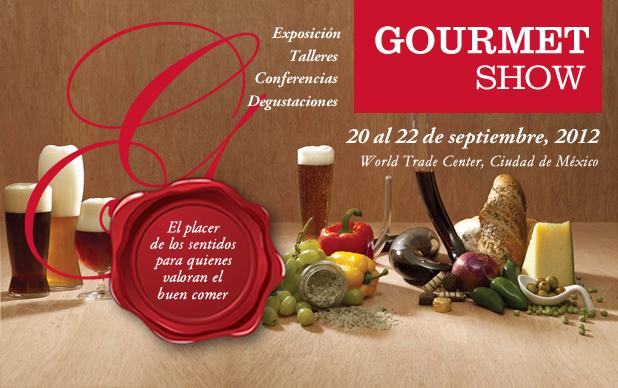 GOURMET SHOW 2012, UN DELEITE A LOS SENTIDOS